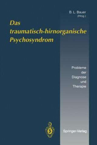 Traumatisch-hirnorganische Psychosyndrom