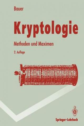 Kryptologie: Methoden und Maximen