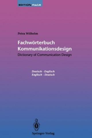 Fachwörterbuch Kommunikationsdesign, Deutsch-Englisch/Englisch-Deutsch. Dictionary of Communication Design