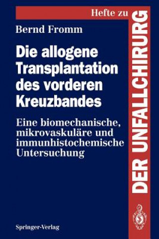 Die Allogene Transplantation des Vorderen Kreuzbandes