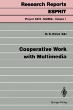Cooperative Work with Multimedia