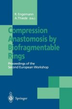 Compression Anastomosis by Biofragmentable Rings