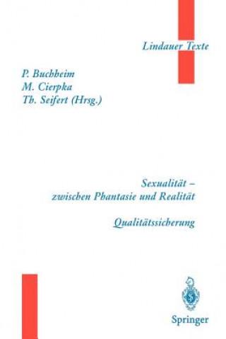 Sexualität zwischen Phantasie und Realität. Qualitätssicherung