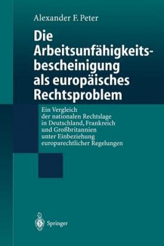 Die Arbeitsunfahigkeits-Bescheinigung Als Europaisches Rechtsproblem
