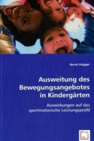 Ausweitung des Bewegungsangebotes in Kindergärten