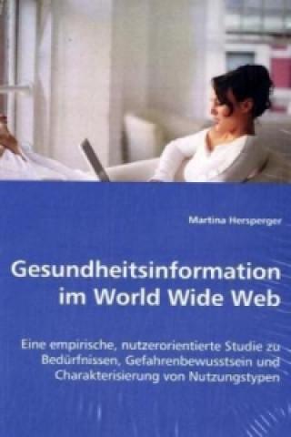 Gesundheitsinformation im World Wide Web