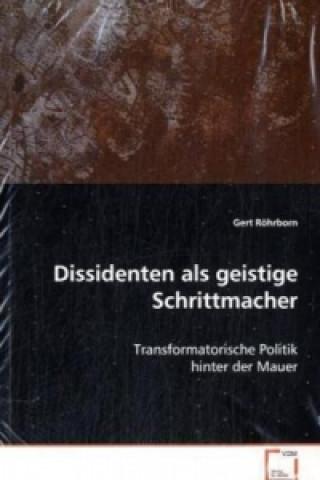 Dissidenten als geistige Schrittmacher