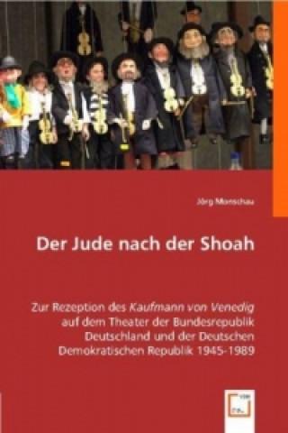 Der Jude nach der Shoah