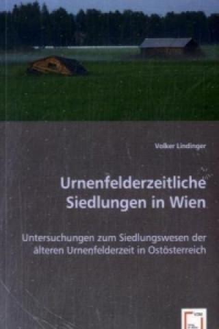 Urnenfelderzeitliche Siedlungen in Wien
