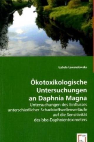 Ökotoxikologische Untersuchungen an Daphnia Magna