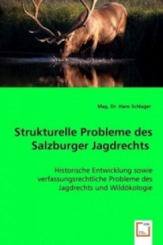 Strukturelle Probleme des Salzburger Jagdrechts
