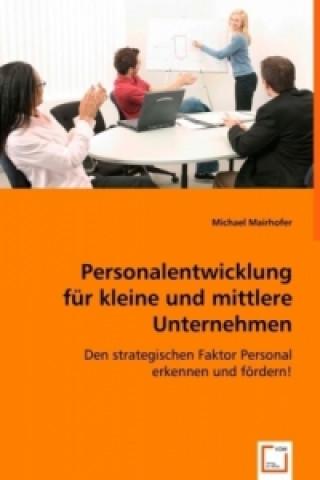 Personalentwicklung für kleine und mittlere Unternehmen
