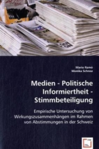 Medien - Politische Informiertheit - Stimmbeteiligung