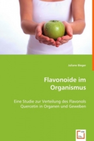 Flavonoide im Organismus