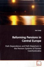 Reforming Pensions in Central Europe