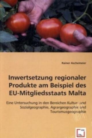 Inwertsetzung regionaler Produkte am Beispiel des EU-Mitgliedsstaats Malta