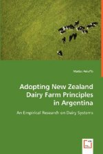 Adopting New Zealand Dairy Farm Principles in Argentina
