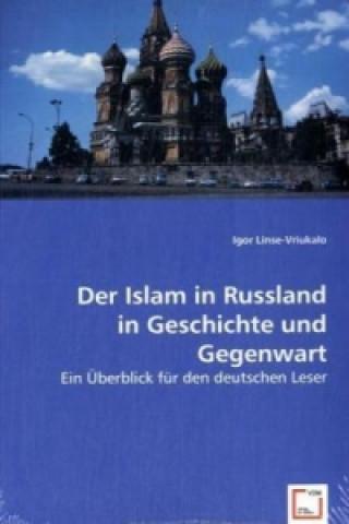 Der Islam in Russland in Geschichte und Gegenwart