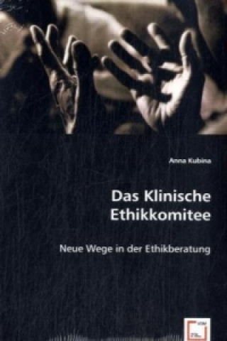 Das Klinische Ethikkomitee