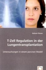 T-Zell Regulation in der Lungentransplantation