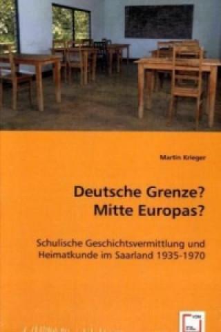 Deutsche Grenze? Mitte Europas?