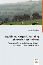 Explaining Organic Farming through Past Policies
