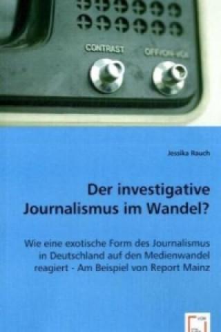 Der investigative Journalismus im Wandel?