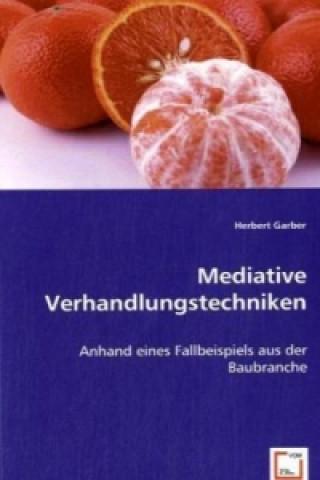 Mediative Verhandlungstechniken