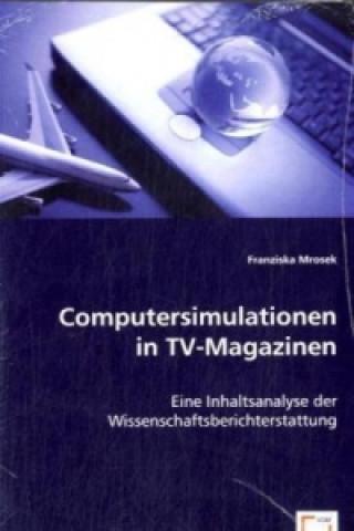 Computersimulationen in TV-Magazinen