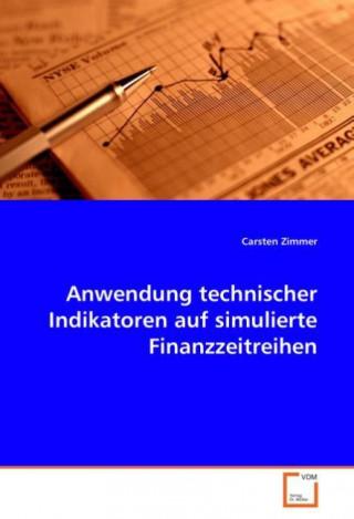 Anwendung technischer Indikatoren auf simulierte Finanzzeitreihen