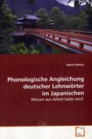 Phonologische Angleichung deutscher Lehnwörter im Japanischen