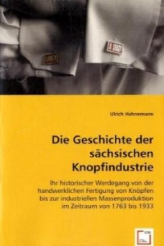 Die Geschichte der sächsischen Knopfindustrie