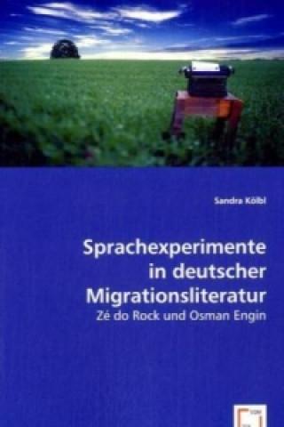Sprachexperimente in deutscher Migrationsliteratur