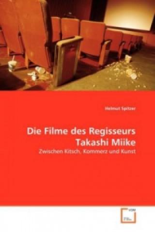 Die Filme des Regisseurs Takashi Miike