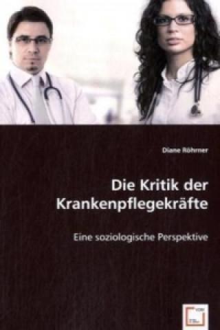 Die Kritik der Krankenpflegekräfte