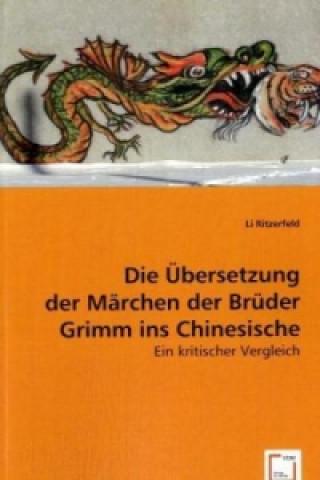 Die Übersetzung der Märchen der Brüder Grimm ins Chinesische