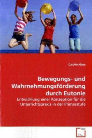Bewegungs- und Wahrnehmungsförderung durch Eutonie