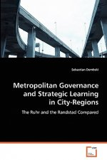 Metropolitan Governance and Strategic Learning in City-Regions