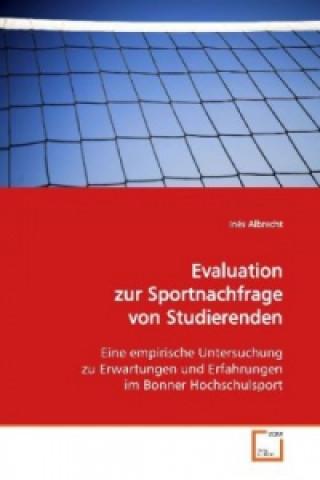 Evaluation zur Sportnachfrage  von Studierenden