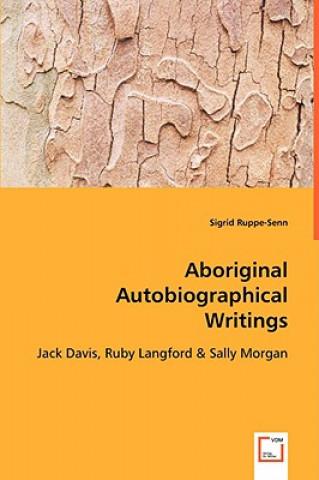 Aboriginal Autobiographical Writings