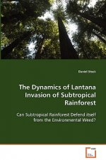 The Dynamics of Lantana Invasion of SubtropicalRainforest