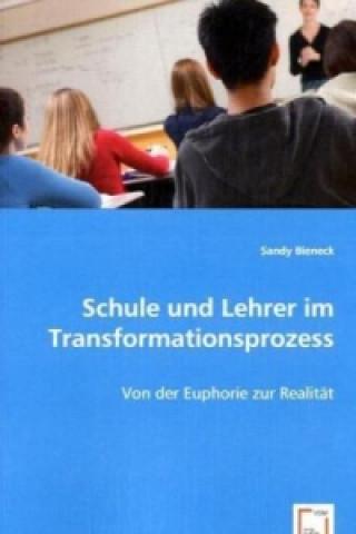Schule und Lehrer im Transformationsprozess