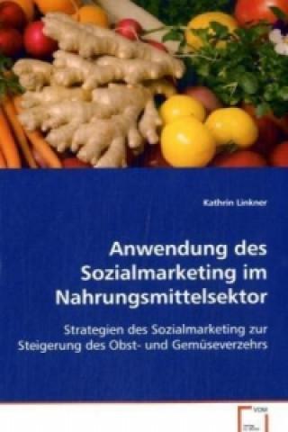Anwendung des Sozialmarketing im Nahrungsmittelsektor