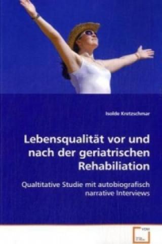 Lebensqualität vor und nach der geriatrischen Rehabiliation