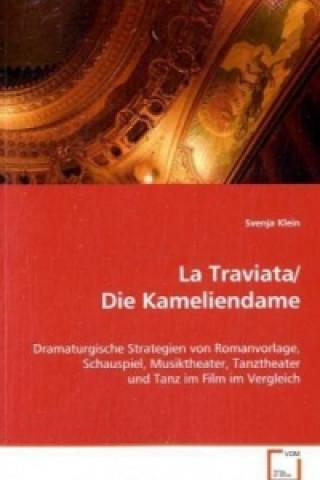 La Traviata/Die Kameliendame