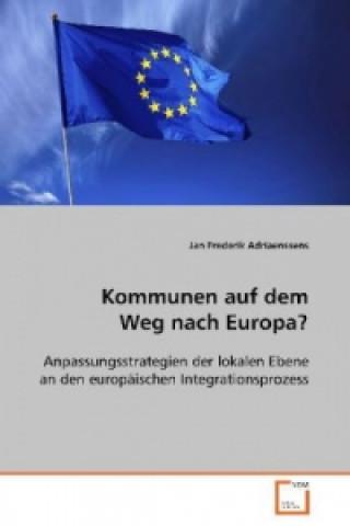 Kommunen auf dem Weg nach Europa?