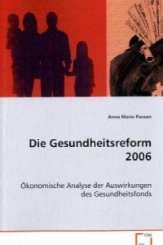 Die Gesundheitsreform 2006