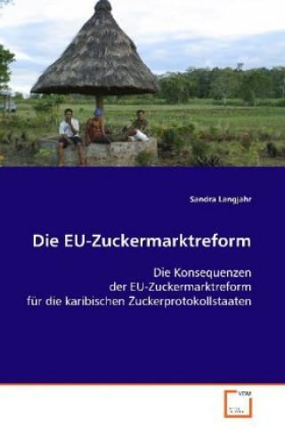 Die EU-Zuckermarktreform