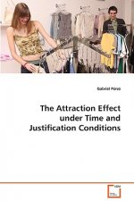 The Attraction Effect under Time and Justification Conditions