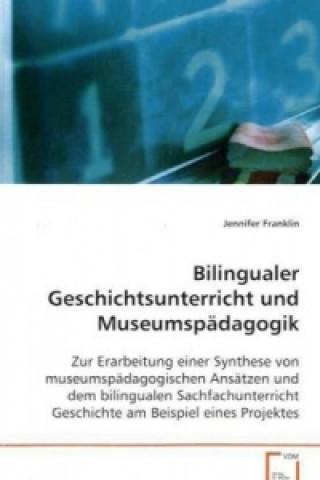 Bilingualer Geschichtsunterricht und Museumspädagogik